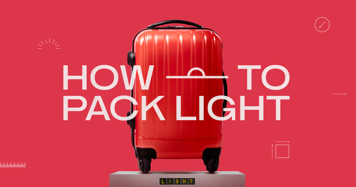 Top tips for how to pack light on your vacation